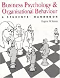 Business Psycology Organization Behavior (0863773052) by McKenna