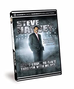 Steve Harvey - Dont Trip He Aint Through With Me Yet by Code Black