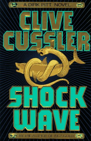 SHOCK WAVE (Dirk Pitt Adventures), CLIVE CUSSLER
