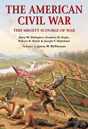 The American Civil War: This mighty scourge of war (Essential Histories Specials)