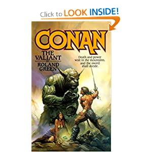 Conan The Valiant by Roland Green