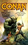 Conan The Valiant (0812500822) by Green, Roland