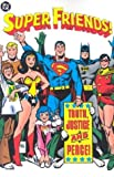 img - for Super Friends!: Truth, Justice and Peace! (Super Friends!, 2) book / textbook / text book