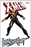 Ann NOCENTI X-Men: Longshot (X-Men (Marvel Paperback))