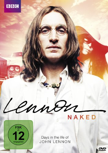 Lennon Naked: Days in the Life of John Lennon [DVD]