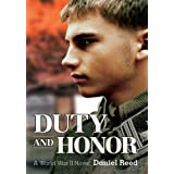 DUTY AND HONOR: A World War II Novel