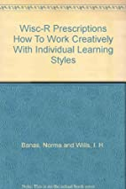 Wisc-R Prescriptions How To Work Creatively…