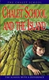 THE CHALET SCHOOL AND THE ISLAND (0006903517) by Brent-Dyer, Elinor M.