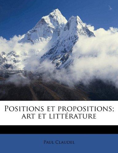 Positions et propositions; art et littérature