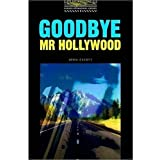 Goodbye Mr Hollywood (Oxford Bookworms Library)Jennifer Bassett�ɂ��