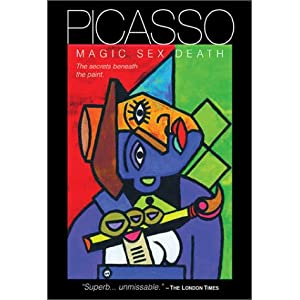 Picasso: Magic, Sex, Death