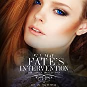 Fate's Intervention: Hidden Secrets Saga, Book 5 | W.J. May