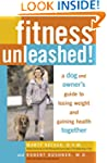 Fitness Unleashed!: A Dog and Owner's...