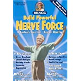 Build Powerful Nerve Force: Cure for the Dull Dragged-Out Hopeless, Helpless Life ~ Patricia Bragg N.D. Ph.D.