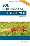 SQL Performance Explained: Alles, was Entwickler über SQL-Performance wissen müssen.