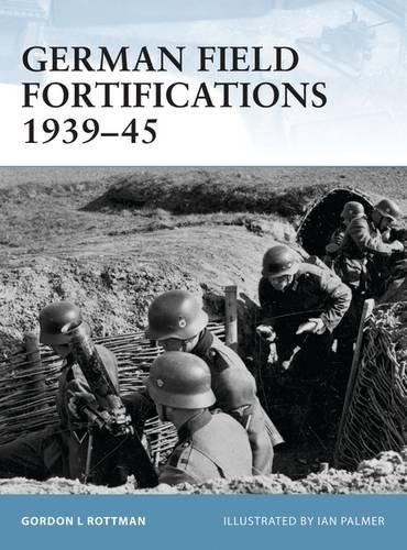 German Field Fortifications 1939-45 (Fortress)