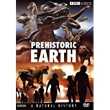 Prehistoric Earth: A Natural History (Before the Dinosaurs: Walking With Monsters / Walking With Dinosaurs / Allosaurus / Walking With Prehistoric Beasts / Walking With Cavemen) ~ Warner Home Video