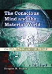 The Conscious Mind and the Material W...