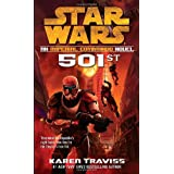 "501st: Star Wars: An Imperial Commando Novel (Star Wars: Imperial Commando)von ""Karen Traviss"""