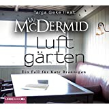 Luftgärten: 2. Fall der Kate Brannigan-Reihe.