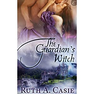 The Guardian's Witch | [Ruth A. Casie]