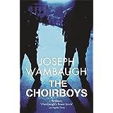 The Choirboysby Joseph Wambaugh
