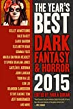 img - for The Year's Best Dark Fantasy & Horror 2015 Edition book / textbook / text book