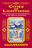 img - for Cities of Lightning: The Iconography of Thunder-Beings in the Oriental Traditions book / textbook / text book