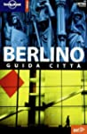 Berlino (Guide citt� EDT/Lonely Planet)