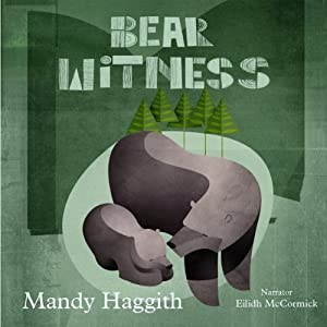 Bear Witness | [Mandy Haggith]