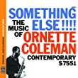 Something Else!!! The Music of Ornette Coleman [Original Jazz Classics Remasters]