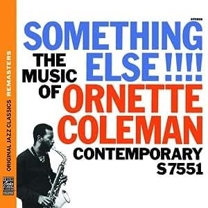 Something Else!!! the Music of Ornette Coleman (OJC Remasters)