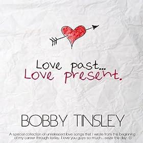 Love Past... Love Present.