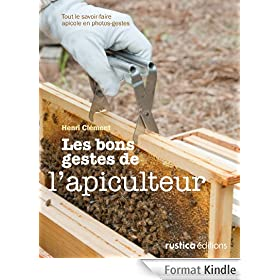 Les bons gestes de l'apiculteur