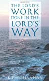 Lord's Work Done In the Lord's Way (1595890173) by K.P. Yohannan