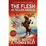 The Flesh of Fallen Angels: A Gibson Blount Novel