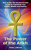The Power of the Ankh