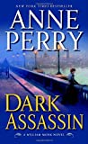 Dark Assassin: A William Monk Novel (William Monk Novels) (0345469305) by Perry, Anne