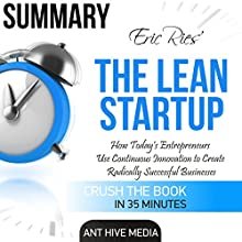 Eric Ries' The Lean Startup Summary Audiobook by  Ant Hive Media Narrated by Tian Wang