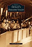 Detroit's Paradise Valley (MI) (Images  of  America)