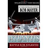 Battle for Atlantis (Volume 6) ~ Bob Mayer