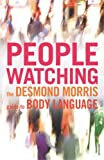 img - for Peoplewatching: The Desmond Morris Guide to Body Language book / textbook / text book