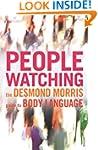 Peoplewatching: The Desmond Morris Gu...