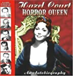 Hazel Court - Horror Queen: An Autobi...