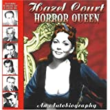 Hazel Court - Horror Queen: An Autobiographyby Hazel Court