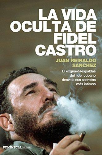 la-vida-oculta-de-fidel-castro-el-exguardaespaldas-del-lider-cubano-desvela-sus-secretos-mas-intimos