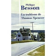 La Trahison de Thomas Spencer - Philippe Besson
