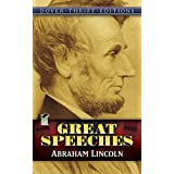 Abraham Lincoln: Great Speeches (Dover Thrift Editions) ~ Abraham Lincoln