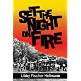 Set the Night on Fireby Libby Fischer Hellmann