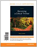 img - for Becoming A Critical Thinker: A User-Friendly Manual, Books a la Carte Edition (6th Edition) book / textbook / text book